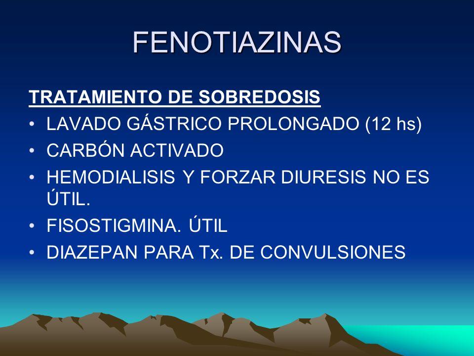 FENOTIAZINAS TRATAMIENTO DE SOBREDOSIS