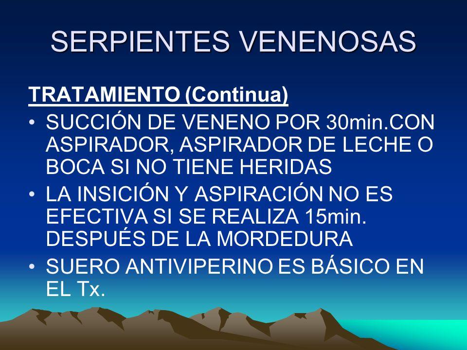 SERPIENTES VENENOSAS TRATAMIENTO (Continua)