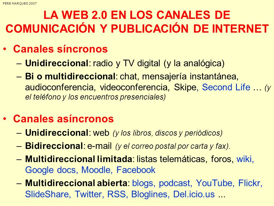 LA WEB 2.0 EN LOS CANALES DE COMUNICACIÓN Y PUBLICACIÓN DE INTERNET