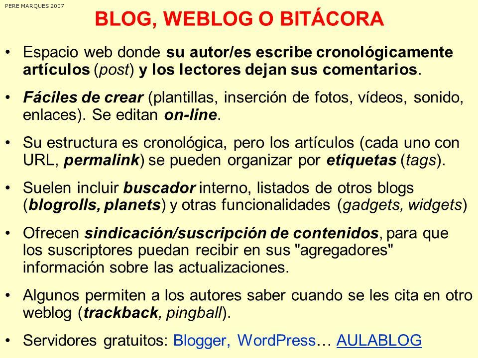 PERE MARQUES 2007BLOG, WEBLOG O BITÁCORA.