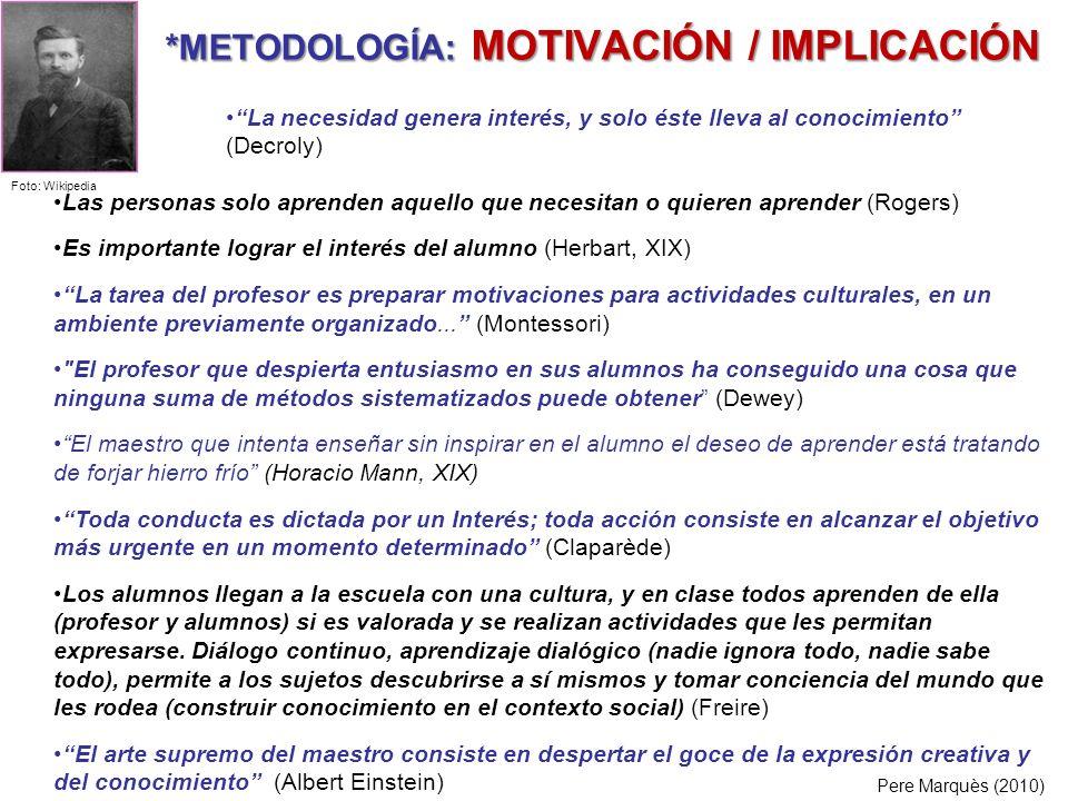 *METODOLOGÍA: MOTIVACIÓN / IMPLICACIÓN