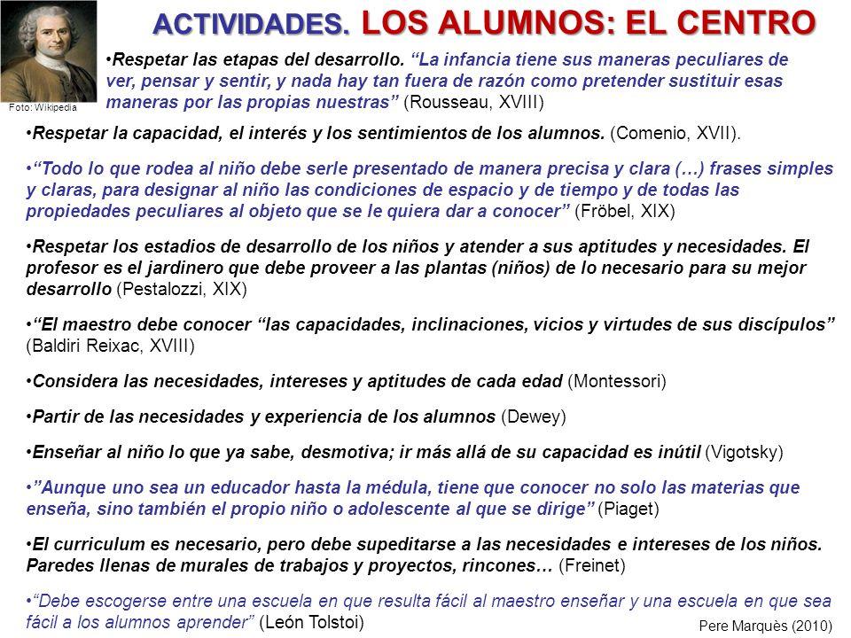 ACTIVIDADES. LOS ALUMNOS: EL CENTRO