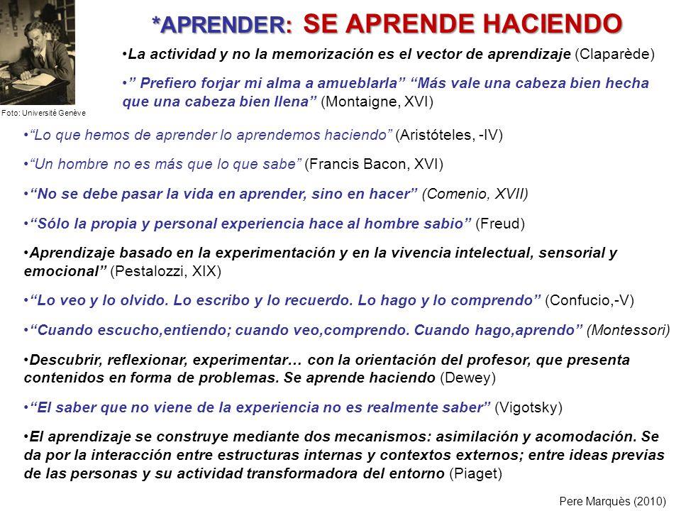 *APRENDER: SE APRENDE HACIENDO