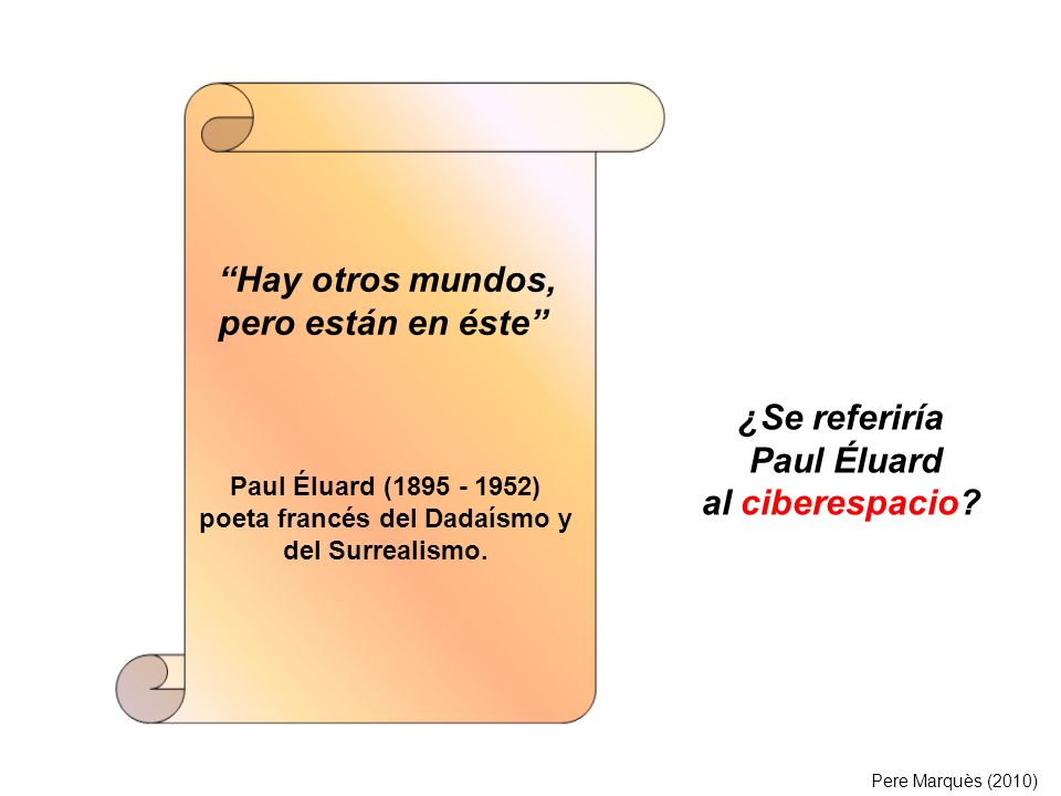 ¿Se referiría Paul Éluard al ciberespacio