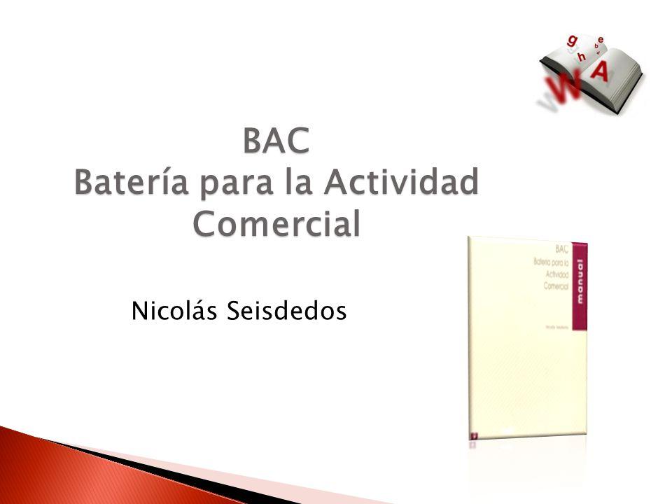 BAC Batería para la Actividad Comercial