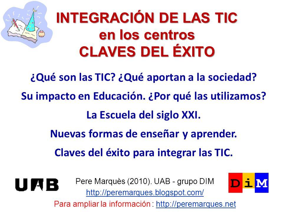 INTEGRACIÓN DE LAS TIC en los centros CLAVES DEL ÉXITO