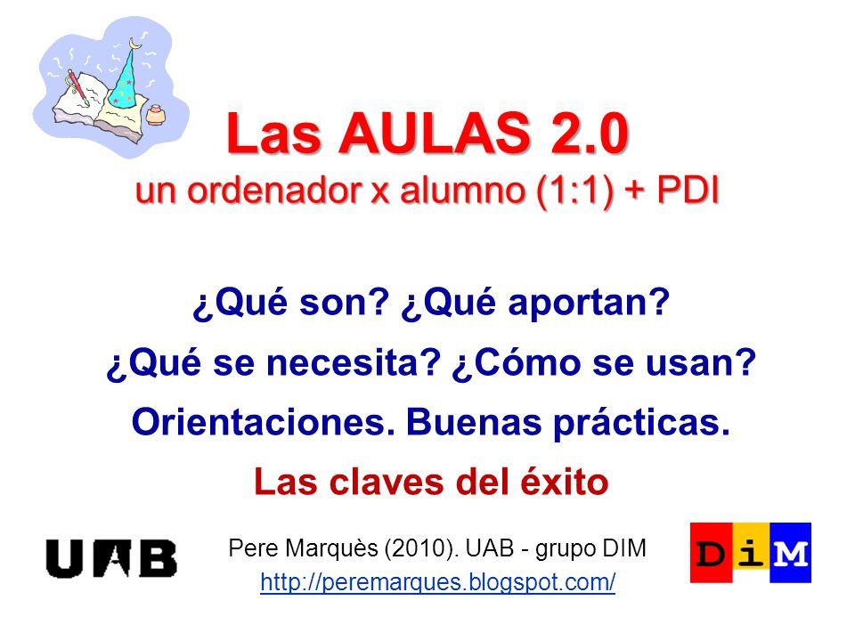 Las AULAS 2.0 un ordenador x alumno (1:1) + PDI