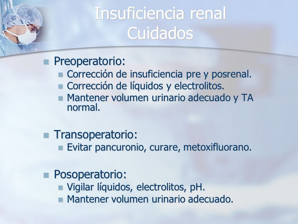 Insuficiencia renal Cuidados