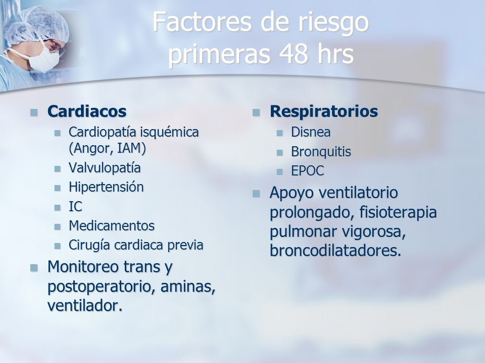Factores de riesgo primeras 48 hrs