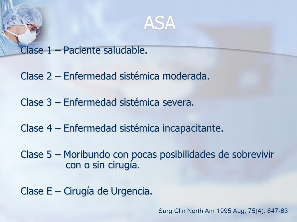 ASA Clase 1 – Paciente saludable.