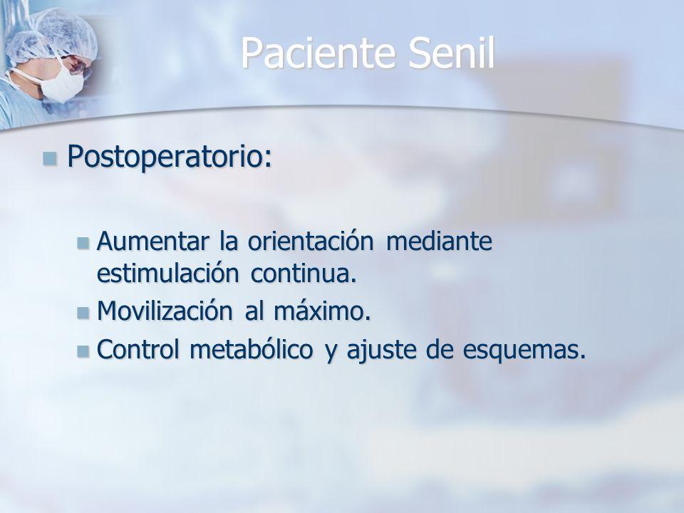 Paciente Senil Postoperatorio: