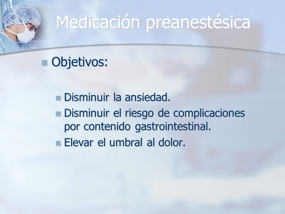 Medicación preanestésica