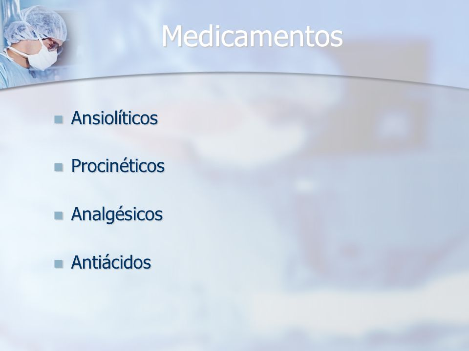 Medicamentos Ansiolíticos Procinéticos Analgésicos Antiácidos