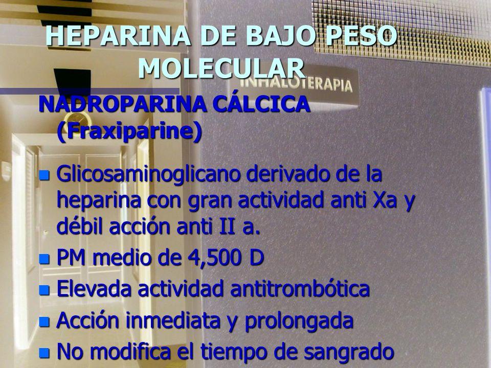 HEPARINA DE BAJO PESO MOLECULAR