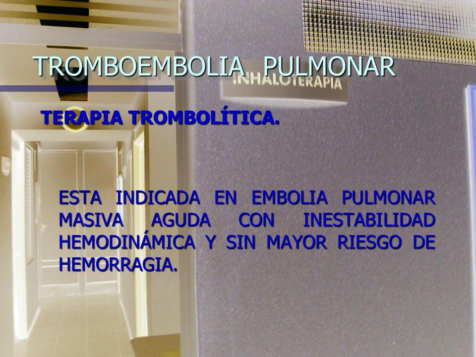 TROMBOEMBOLIA PULMONAR