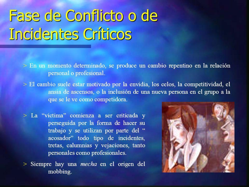 Fase de Conflicto o de Incidentes Críticos