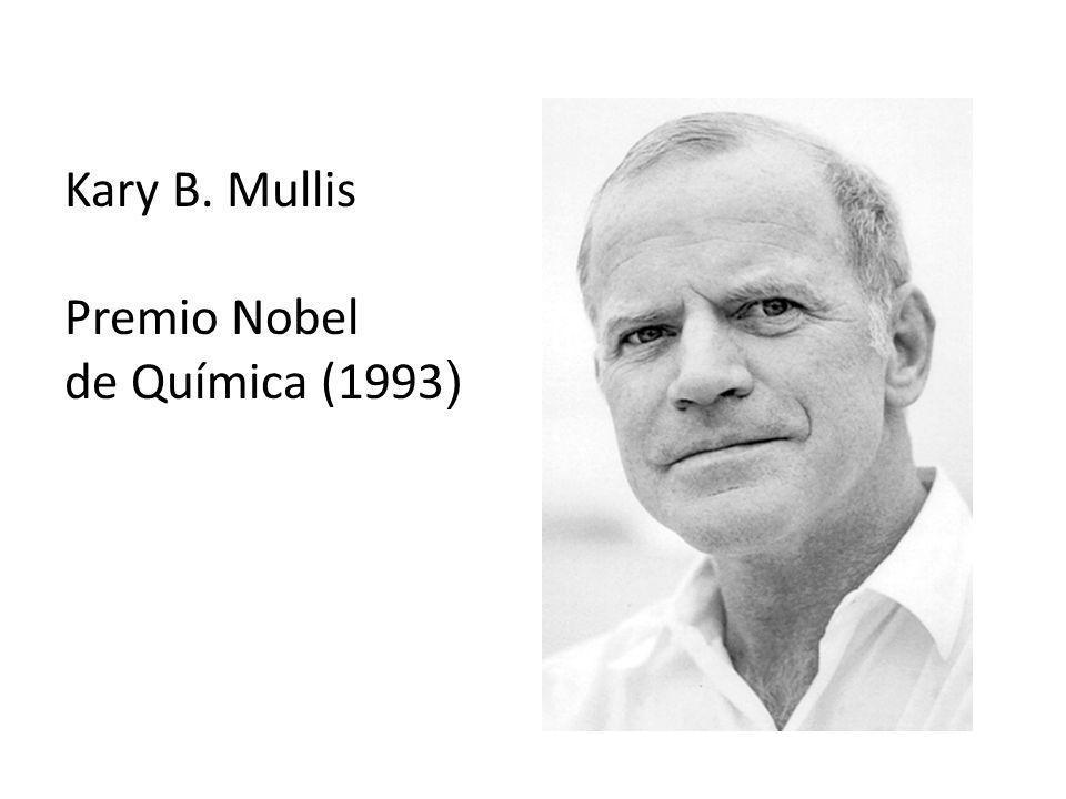 Kary B. Mullis Premio Nobel de Química (1993)
