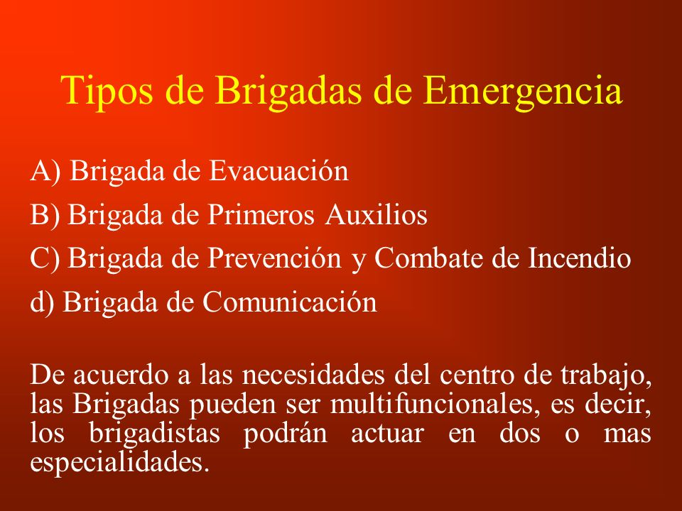 Tipos de Brigadas de Emergencia