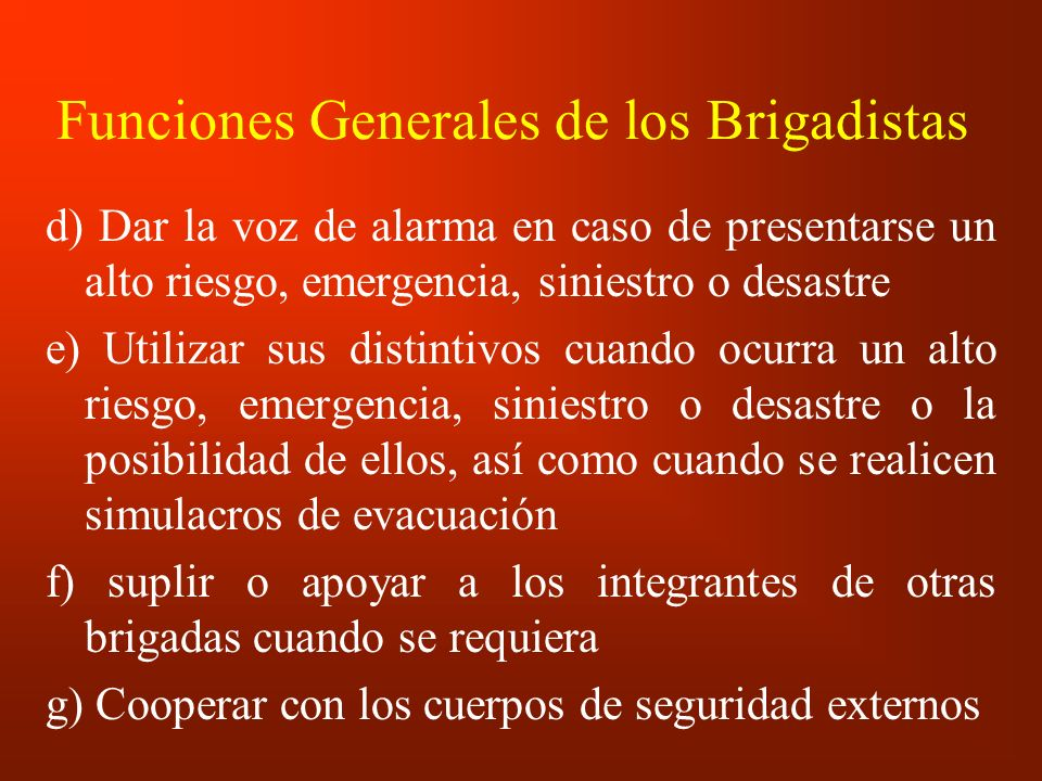 Funciones Generales de los Brigadistas