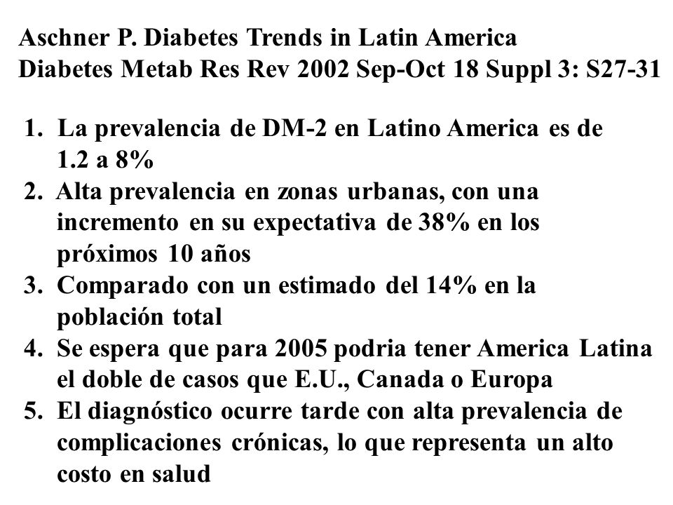 Aschner P. Diabetes Trends in Latin America