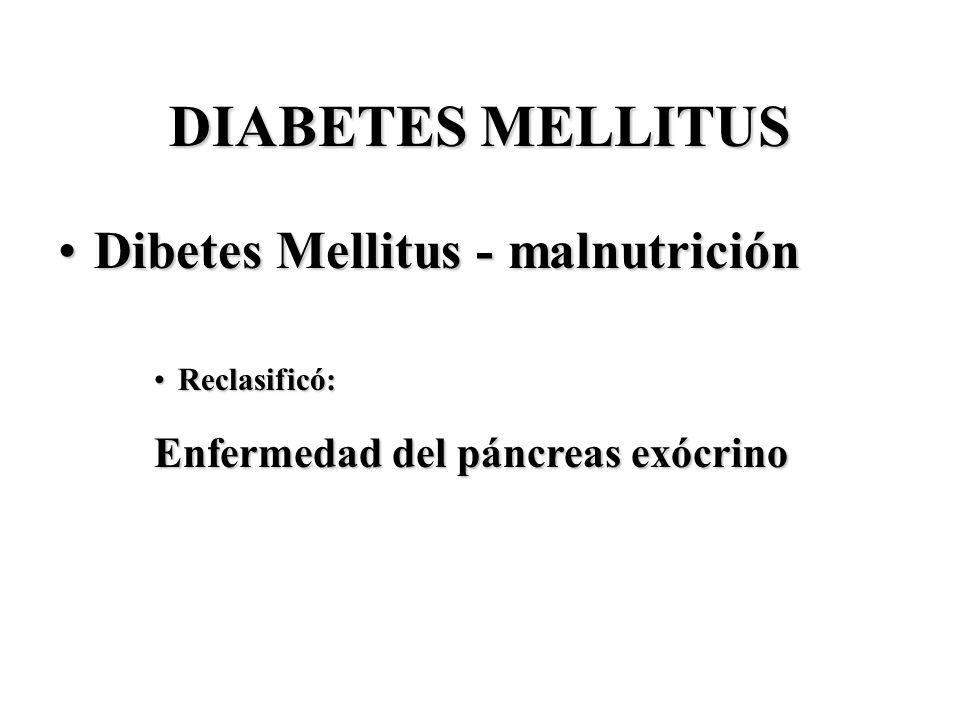 DIABETES MELLITUS Dibetes Mellitus - malnutrición