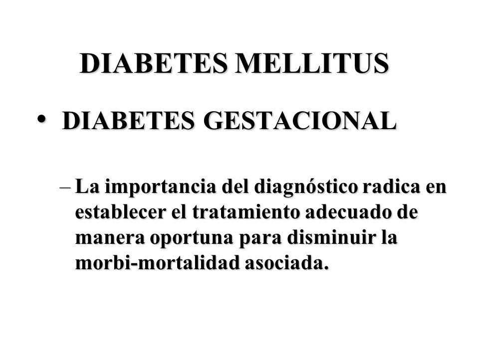 DIABETES GESTACIONAL DIABETES MELLITUS