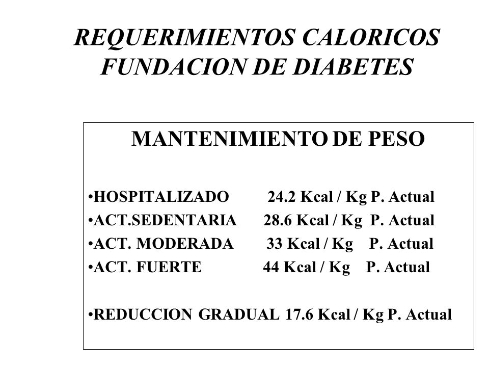 REQUERIMIENTOS CALORICOS FUNDACION DE DIABETES