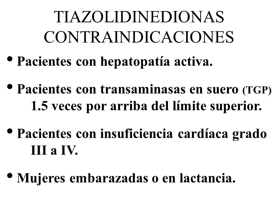 TIAZOLIDINEDIONAS CONTRAINDICACIONES