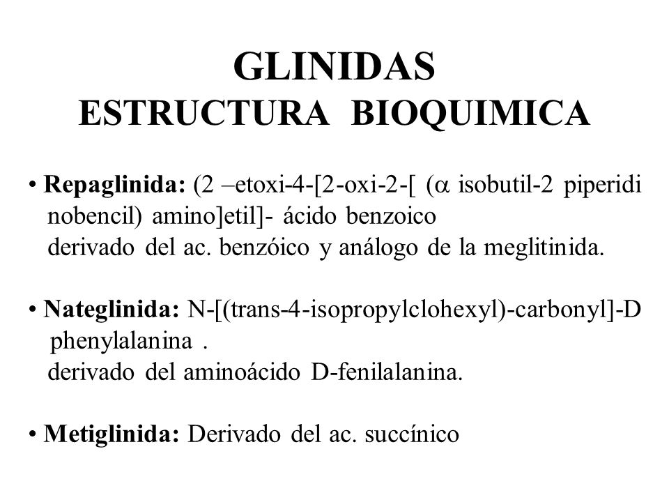 GLINIDAS ESTRUCTURA BIOQUIMICA