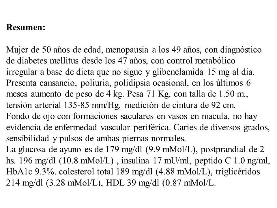 Resumen:Mujer de 50 años de edad, menopausia a los 49 años, con diagnóstico. de diabetes mellitus desde los 47 años, con control metabólico.