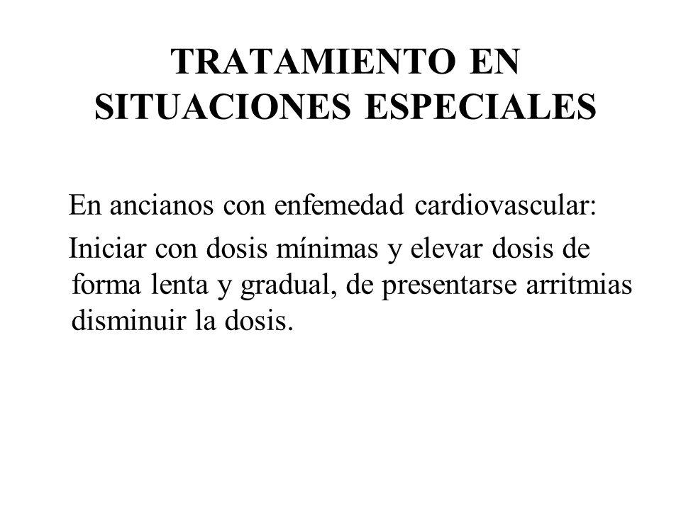 TRATAMIENTO EN SITUACIONES ESPECIALES