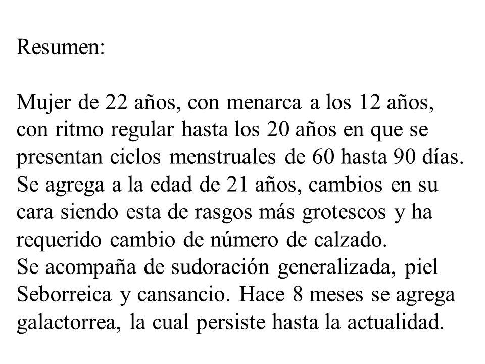 Resumen:Mujer de 22 años, con menarca a los 12 años, con ritmo regular hasta los 20 años en que se.