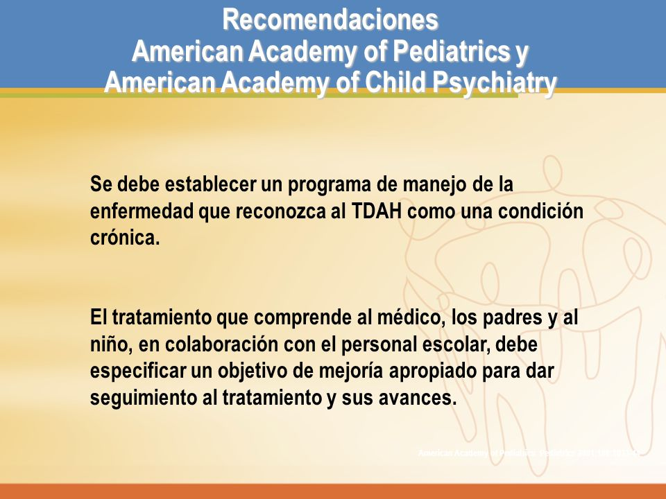 American Academy of Pediatrics y American Academy of Child Psychiatry