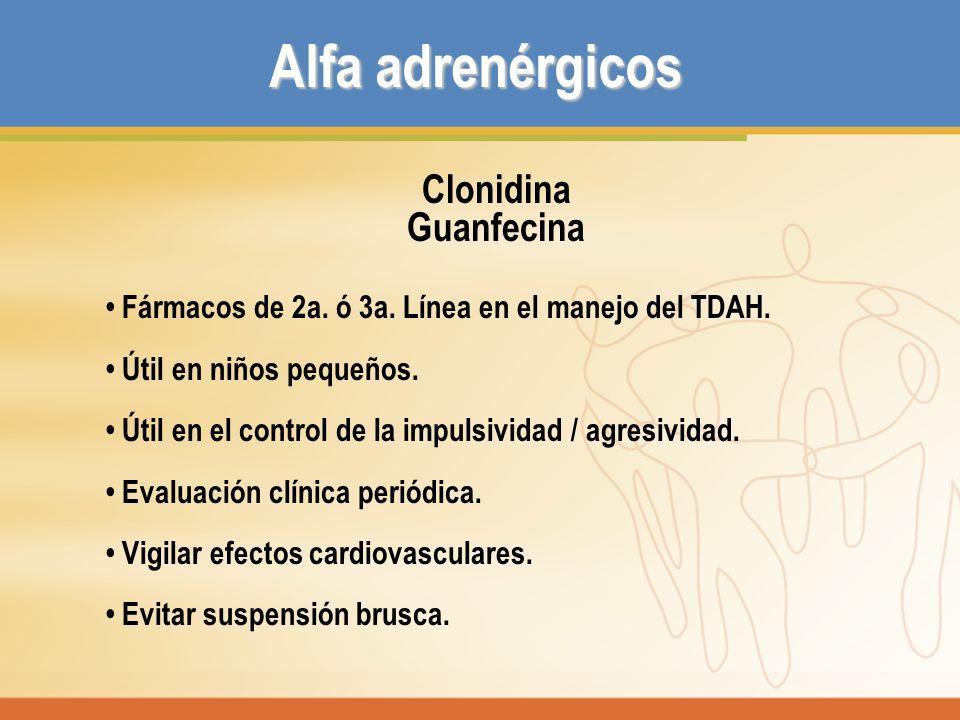 Alfa adrenérgicos Clonidina Guanfecina
