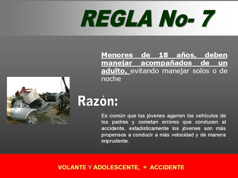 VOLANTE Y ADOLESCENTE, = ACCIDENTE