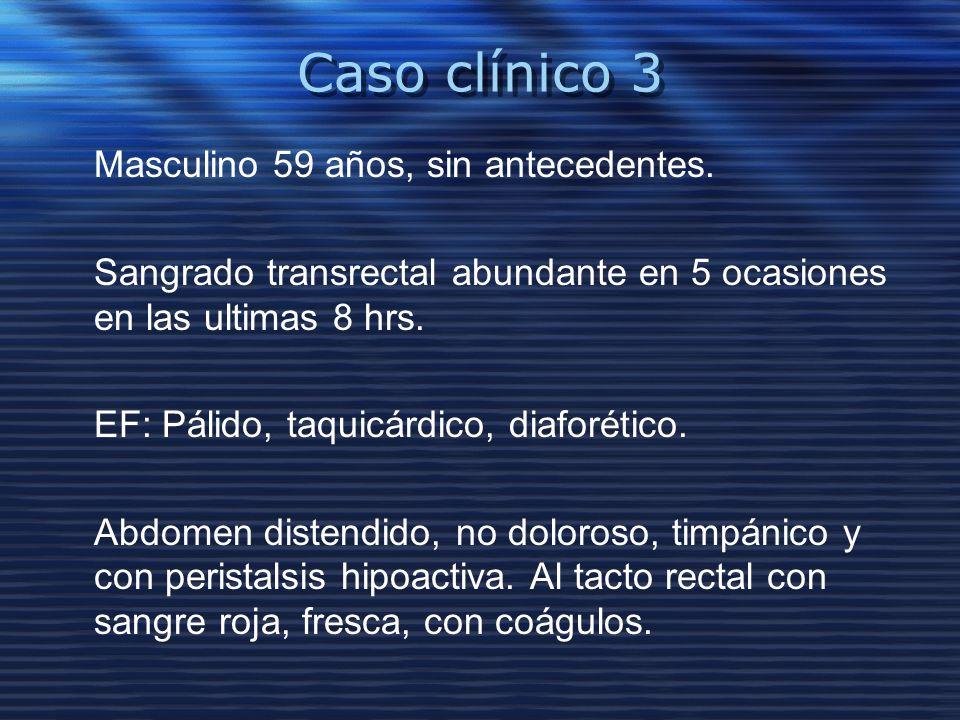 Caso clínico 3 Masculino 59 años, sin antecedentes.