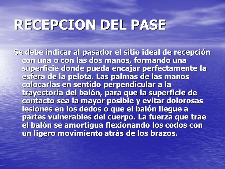 RECEPCION DEL PASE
