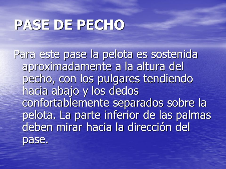 PASE DE PECHO