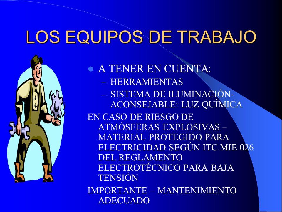 LOS EQUIPOS DE TRABAJO A TENER EN CUENTA: HERRAMIENTAS