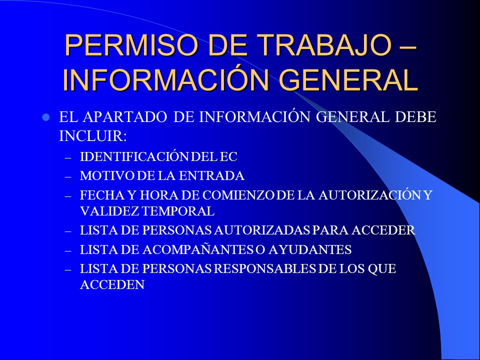 PERMISO DE TRABAJO – INFORMACIÓN GENERAL