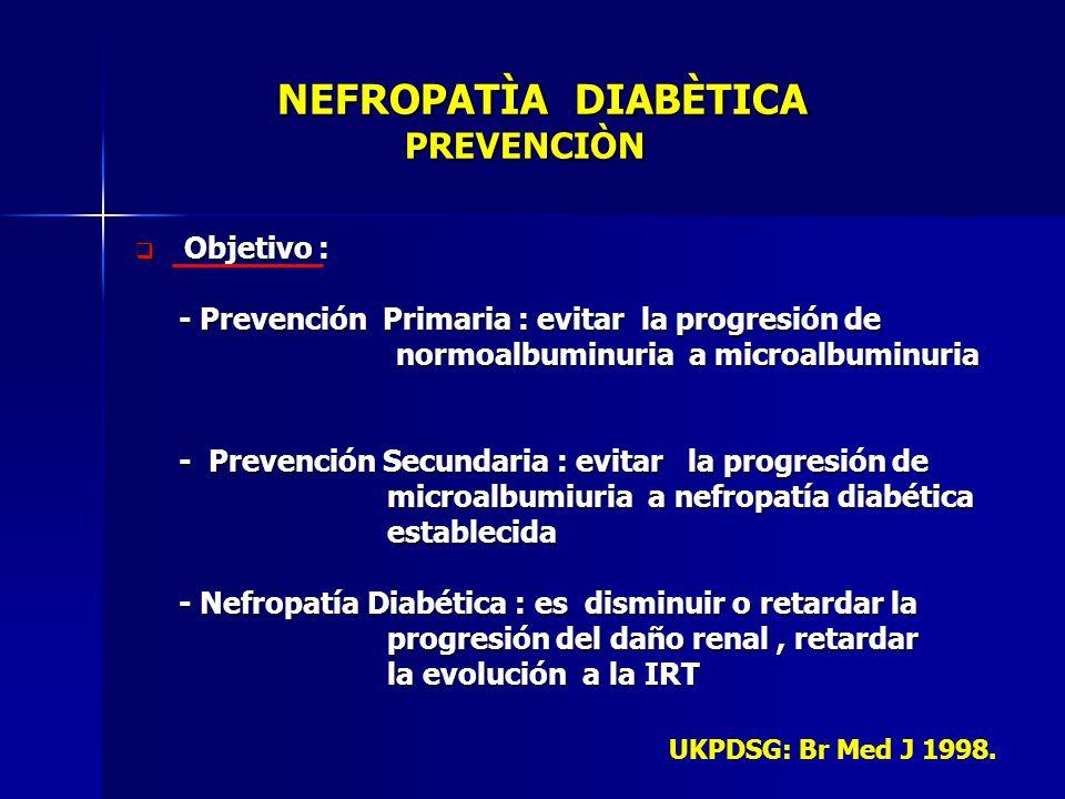 NEFROPATÌA DIABÈTICA PREVENCIÒN