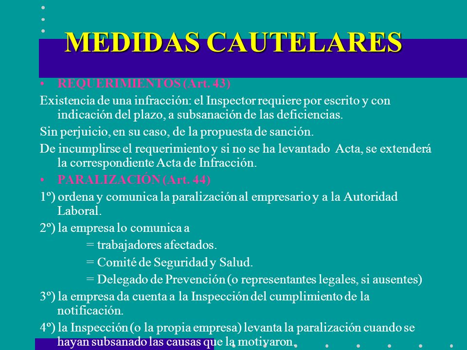 MEDIDAS CAUTELARES REQUERIMIENTOS (Art. 43)