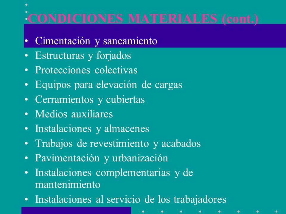 CONDICIONES MATERIALES (cont.)
