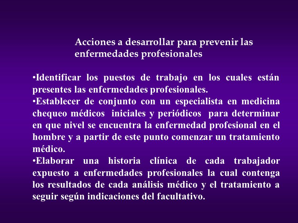 Acciones a desarrollar para prevenir las enfermedades profesionales