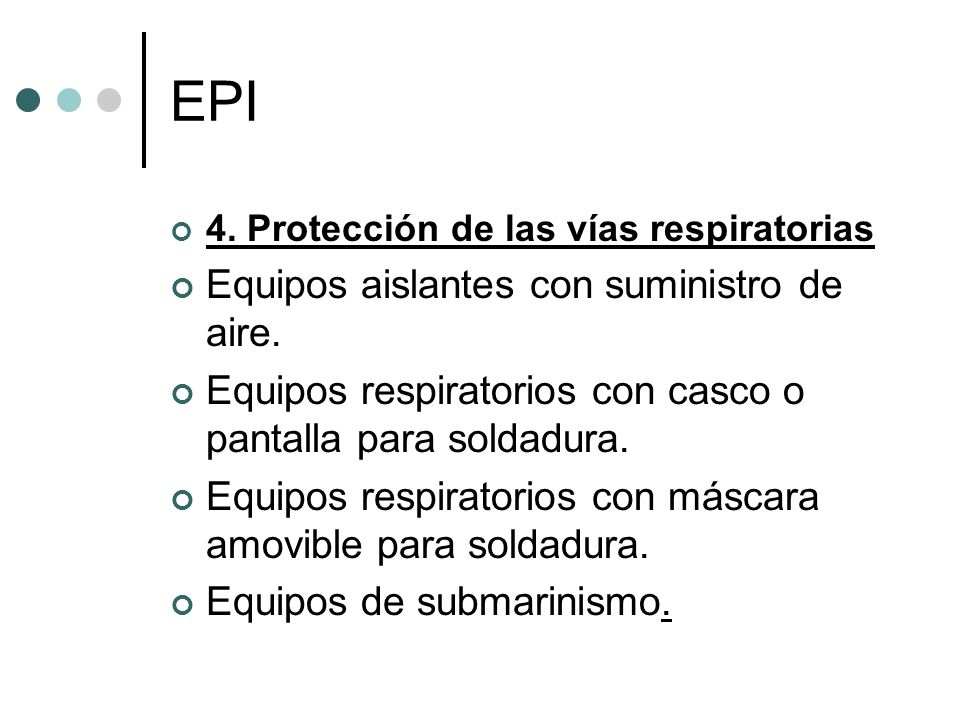 EPI Equipos aislantes con suministro de aire.