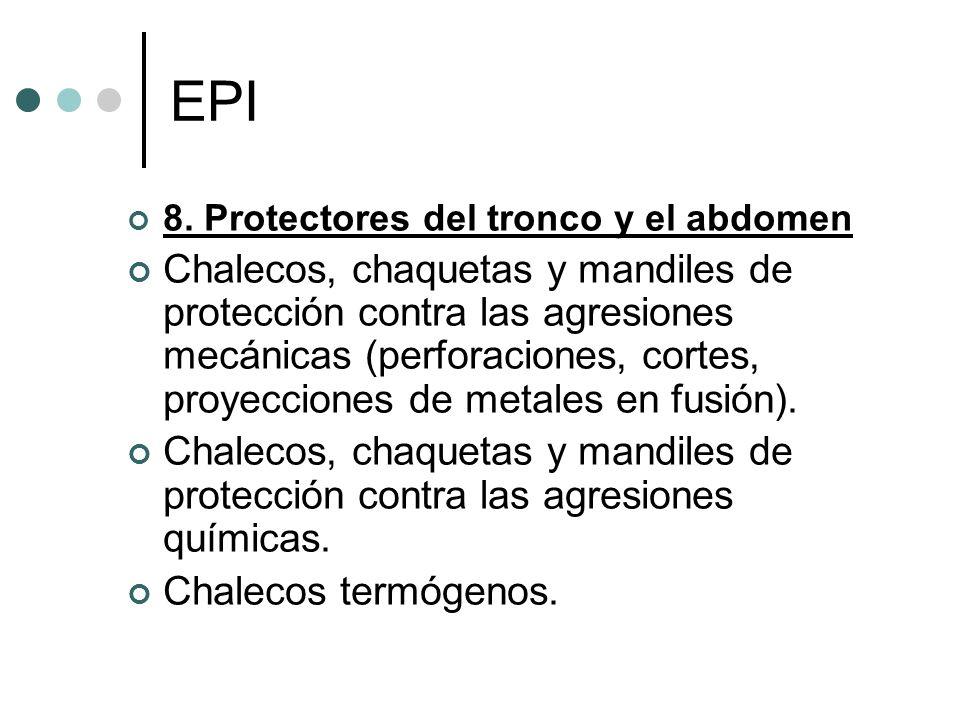 EPI 8. Protectores del tronco y el abdomen.