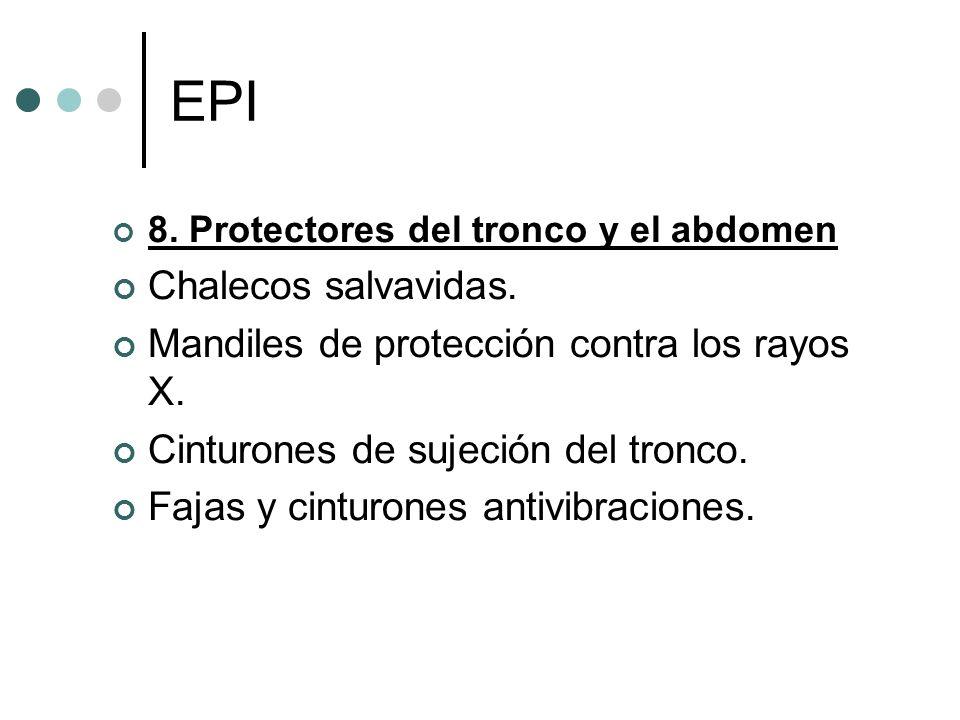 EPI Chalecos salvavidas. Mandiles de protección contra los rayos X.