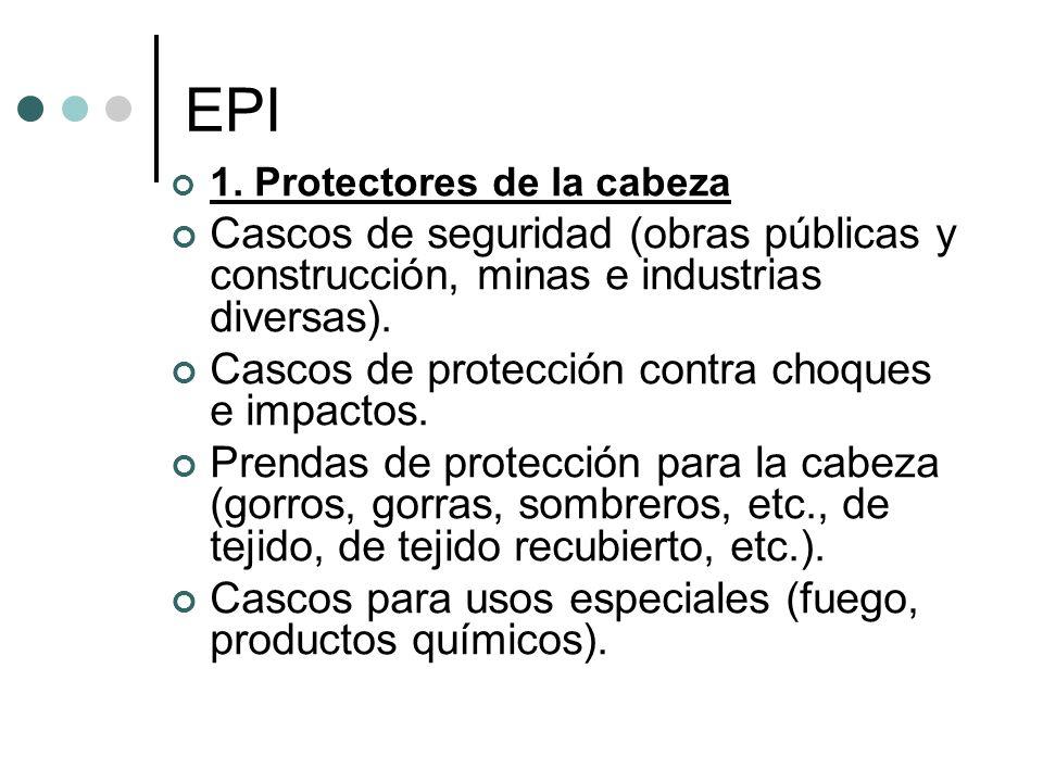 EPI 1. Protectores de la cabeza. Cascos de seguridad (obras públicas y construcción, minas e industrias diversas).