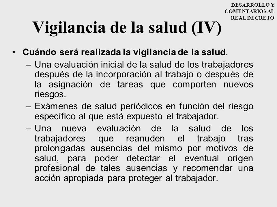 Vigilancia de la salud (IV)