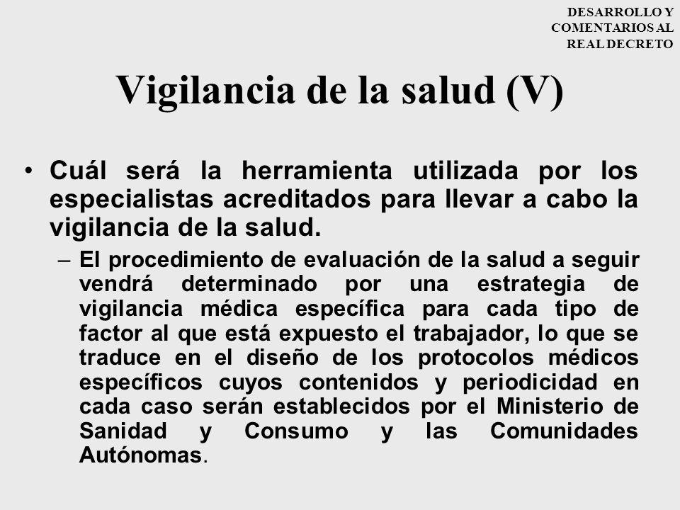 Vigilancia de la salud (V)